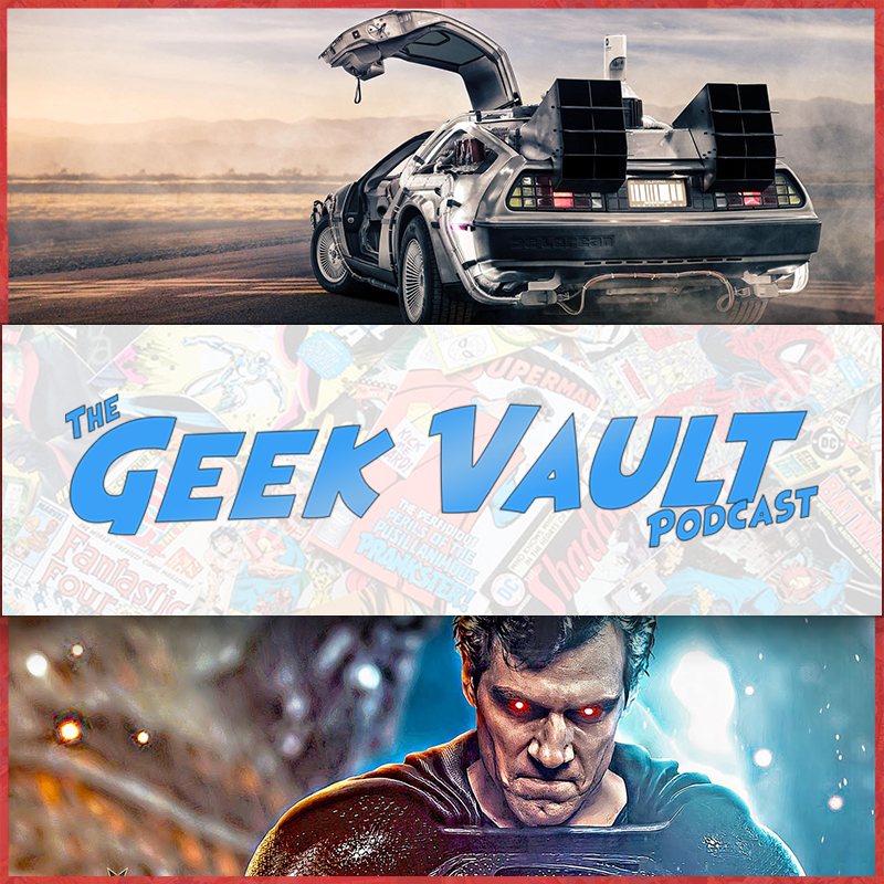 Episode 46: Back to the Future (Trilogy) & New Snyder Cut Trailer!