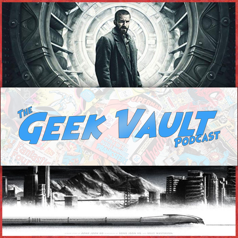 Episode 47: Snowpiercer Movie & 'Sorry to Bother You' + More!